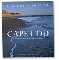 Cape Cod Illustrated Edition of the American Classic by Henry Thoreau, photographs by Scot Miller