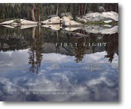 First Light: FIve Photographers Explore Yosemite's Wilderness book
